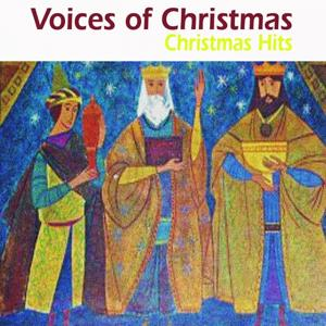 Voices of Christmas (Christmas Hits)