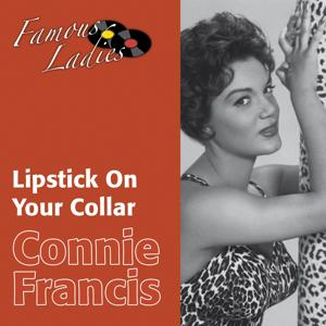 Lipstick On Your Collar (Famous Ladies)