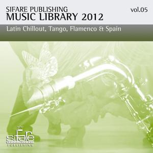 Open Bar Music, Vol. 5 (Sifare Publishing Music Library 2012, / Happy Hour, Jazz Bar, Commercial Music / Latin Chillout, Tango, Flamenco, Spain)