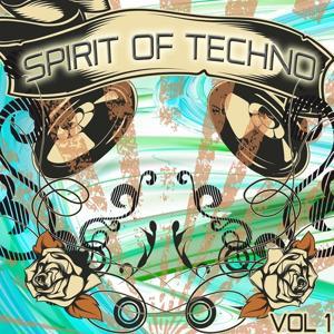 Spirit of Techno, Vol. 1