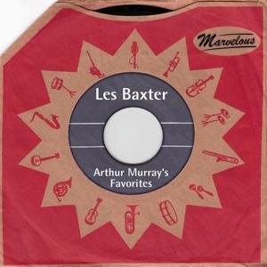 Arthur Murray's Favorites (Marvelous)