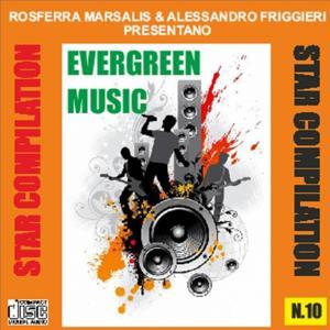 Star compilation n° 10 (Rosferra marsalis & alessandro friggieri presentano evergreen music)
