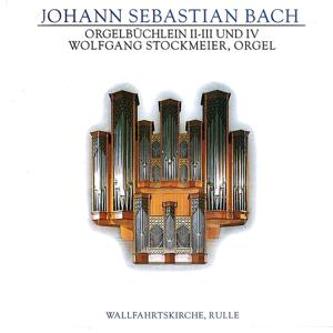 J.S. Bach: Orgelbüchlein II-III und IV