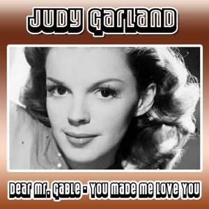 Dear Mr. Gable - You Made Me Love You