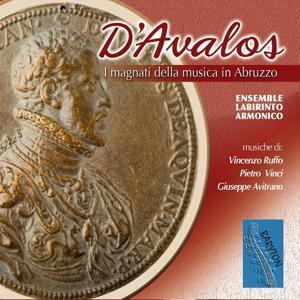 D'Avalos, I magnati della musica in Abruzzo