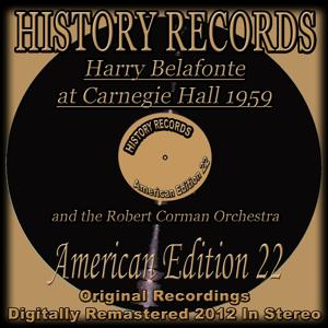 Harry Belafonte At Carnegie Hall 1959 (History Records - American Edition 22 - Original Recordings Digitally Remastered 2012 in Stereo)