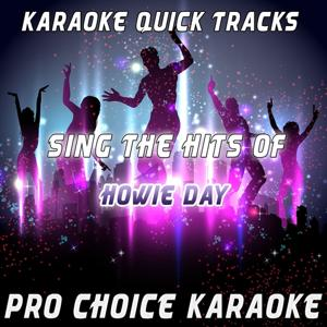 Karaoke Quick Tracks - Sing the Hits of Howie Day (Karaoke Version) (Originally Performed By Howie Day)