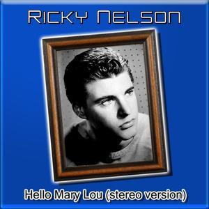 Hello Mary Lou (Stereo Version)