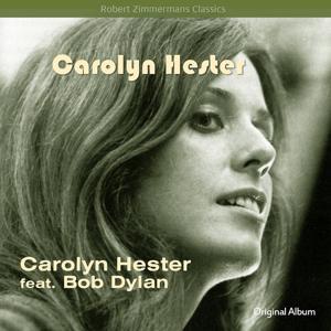 Carolyn Hester (Original Album Plus Bonus Tracks)