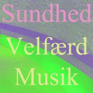 Velfærd Musik