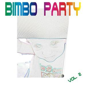 Bimbo Party, Vol. 2