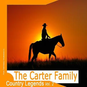 Country Legends: The Carter Family, Vol.2 (Remastered)