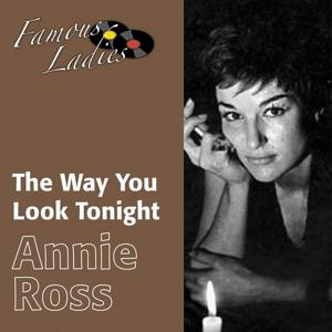 The Way You Look Tonight (Famous Ladies)