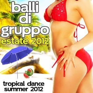 Balli di gruppo estate 2012