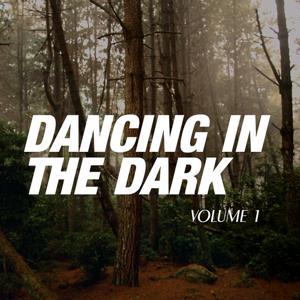 Dancing in the Dark, Vol. 1