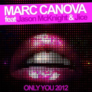 Only You 2012