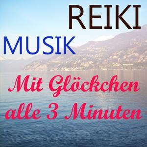 Reiki Musik (Mit glöckchen alle 3 minuten)