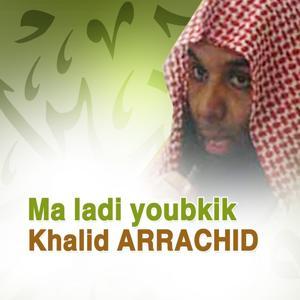 Ma ladi youbkik (Quran - coran - Islam)