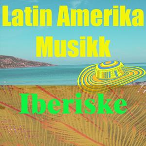 Latin Amerika Musikk