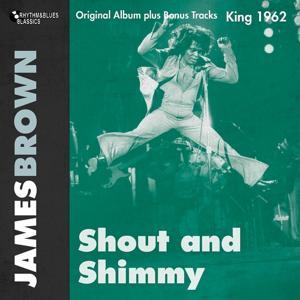 Shout and Shimmy (Original Album Plus Bonus Tracks)