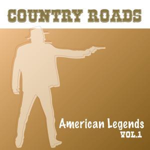 Country Roads: American Legends, Vol. 1