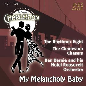 My Melancholy Baby (The Original Charleston, 1927 - 1928)