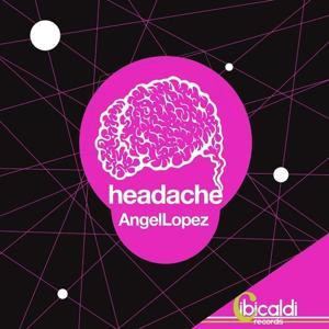 Headache / Sin Sentido