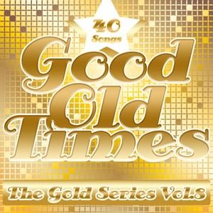 Good Old Times: The Gold Series, Vol. 8