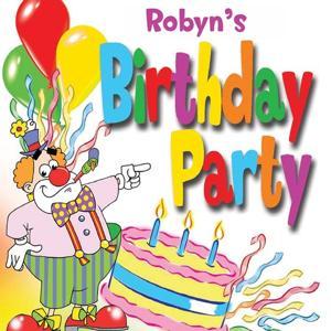 Robyn's Birthday Party
