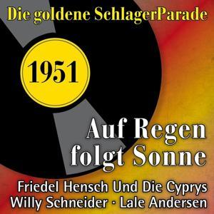 Auf Regen folgt Sonne (Die goldene Schlagerparade 1951)