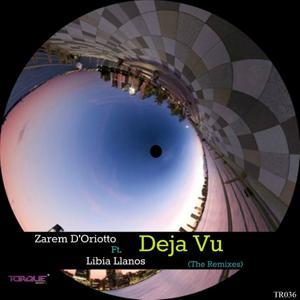 Deja Vu (The Remixes)