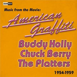 Music from the Movie American Graffiti (Vol. 1 1954 - 1959)