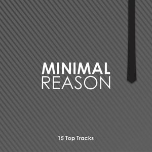 Minimal Reason (15 Top Tracks)