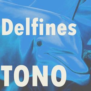 Tono Delfines