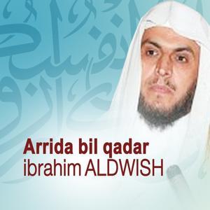 Arrida bil qadar (Quran - Coran - Islam)