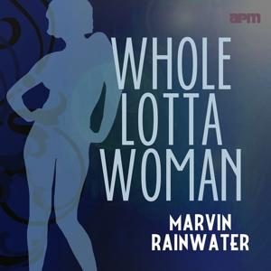 Whole Lotta Woman