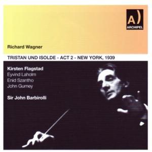 Wagner: Tristan und Isolde - Act II (New York 1939)