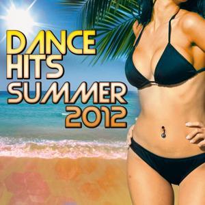 Dance Hits Summer 2012