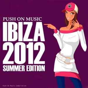 Push On Music (Ibiza 2012 Summer Edition)