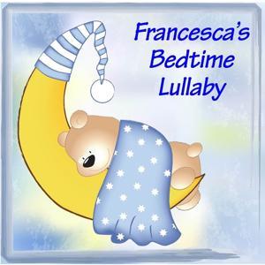 Francesca's Bedtime Lullaby
