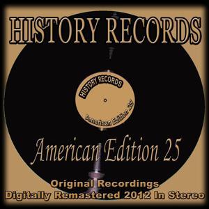 History Records - American Edition 25 (Original Recordings - Remastered)