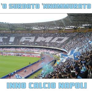 O' surdato 'nnammurato (Napoli calcio inno)