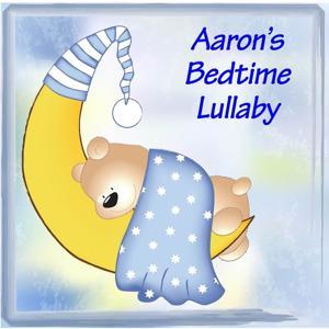 Aaron's Bedtime Lullaby
