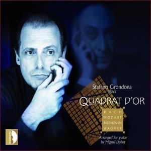 Johann Sebastian Bach,Ludwig van Beethoven, Wolfgang Amadeus Mozart, Richard Wagner: Stefano Grondona plays Quadrat d'or