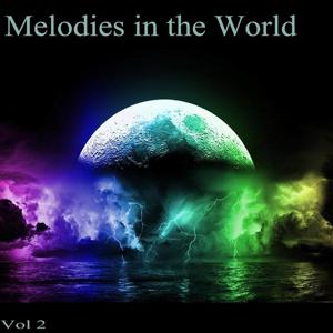 Melodies in the World, Vol. 2