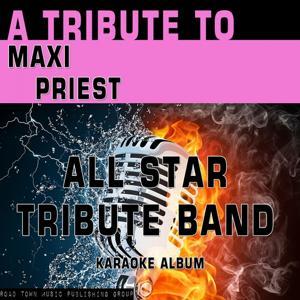A Tribute to Maxi Priest (Karaoke Version)
