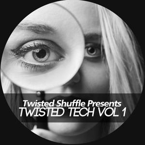 Twisted Shuffle Pres. Twisted Tech, Vol. 1