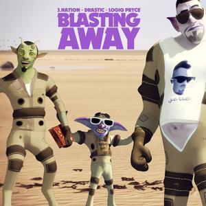 Blastin Away