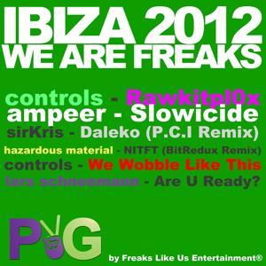Ibiza 2012 - We Are Freaks