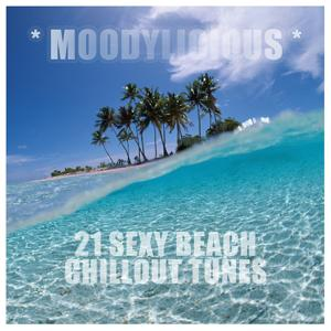 Moodylicious - 21 Sexy Beach Chillout Tunes